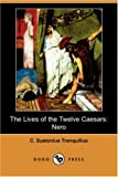 img - for The Lives of the Twelve Caesars: Nero (Dodo Press) book / textbook / text book