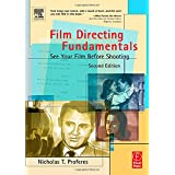 Film Directing Fundamentals: See Your Film Before Shooting ~ Nicholas T. Proferes