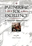 Partnership for Excellence: The History of EHV-Weidmann Industries, 1969-1994