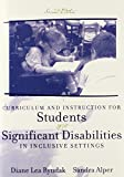 img - for Curriculum and Instruction for Students with Significant Disabilities in Inclusive Settings (2nd Edition) by Ryndak Diane Lea Alper Sandra K. (2002-12-19) Paperback book / textbook / text book
