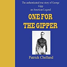 One For The Gipper (       UNABRIDGED) by Patrick Chelland Narrated by Michael Tingle