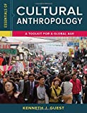 Image of Essentials of Cultural Anthropology: A Toolkit for a Global Age