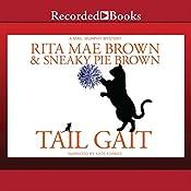 Tail Gait | Rita Mae Brown, Sneaky Pie Brown