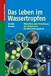 Das Leben im Wassertropfen: Mikroflor...