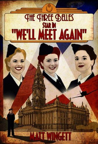The Three Belles Star In We'll Meet Again (The Portsmouth Stories)