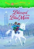 Blizzard of the Blue Moon (Magic Tree House, No. 36)