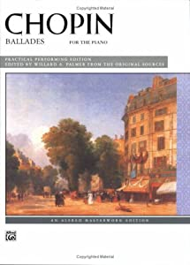 Chopin -- Ballades Alfred Masterwork Editions by Alfred Publishing Company