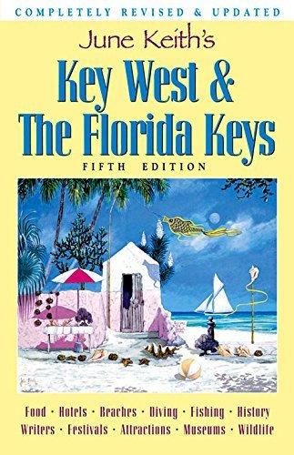 june-keiths-key-west-the-florida-keys-a-guide-to-the-coral-islands-june-keiths-key-west-and-the-flor