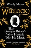 Wedlock by Wendy Moore