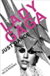 Lady Gaga: Just Dance: The Biography