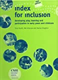 img - for Index For Inclusion: Developing Play, Learning And Participation In Early Years And Child Care book / textbook / text book