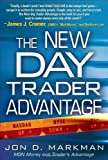 img - for The New Day Trader Advantage Hardcover December 26, 2007 book / textbook / text book