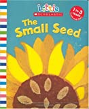 Small Seed (Little Scholastic)