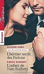 L'héritier secret des Fortune - L'enfant de Nate Rafferty
