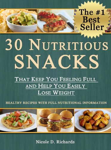 30 Nutritious Snacks That Keep You Feeling Full And Help You Easily Lose Weight