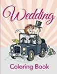 Wedding Coloring Book: Coloring Books...