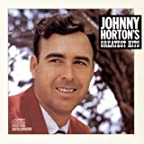 Greatest Hits by Johnny Horton
