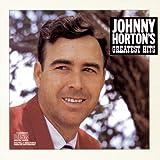 Greatest Hits by Johnny Horton