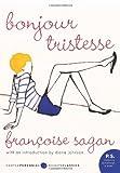 Bonjour Tristesse: A Novel (P.S.) (0061440795) by Sagan, Francoise