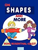 On Shapes and More