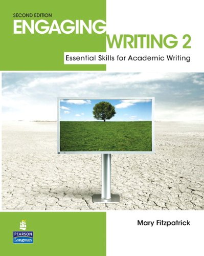 Engaging Writing 2: Essential Skills for Academic Writing...