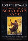 The Savage Tales of Solomon Kane (0739450336) by Howard, Robert E.