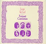 Liege & Lief by Fairport Convention (2010-12-15)