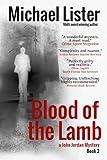 Blood of the Lamb (a John Jordan Mystery Book 2)