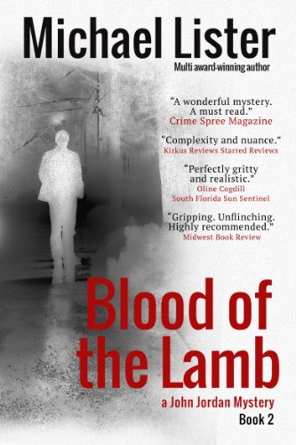67% Overnight Price Cut with this Kindle Countdown Deal! Blood of the Lamb (a John Jordan Mystery) By Michael Lister – Now 99 Cents