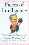 img - for Pieces of Intelligence: The Existential Poetry of Donald H.Rumsfeld book / textbook / text book