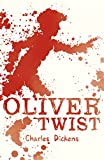 Charles Dickens Oliver Twist (Scholastic Classics)