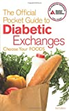 img - for The Official Pocket Guide to Diabetic Exchanges: Choose Your Foods book / textbook / text book