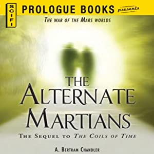 The Alternate Martians | [A. Bertram Chandler]