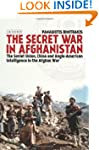 The Secret War in Afghanistan: The So...