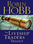 The Liveship Traders Trilogy 3-Book B...