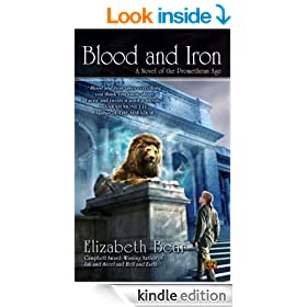 Blood and Iron: A Novel of the Promethean Age