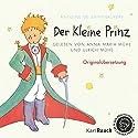 Der Kleine Prinz: Originalübersetzung Audiobook by Antoine de Saint-Exupéry Narrated by Ulrich Mühe, Anna Maria Mühe