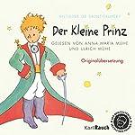 Der Kleine Prinz: Originalübersetzung | Antoine de Saint-Exupéry