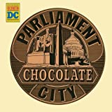 Chocolate City ~ Parliament