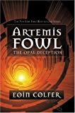 Artemis Fowl (The Opal Deception) (1423103998) by Eoin Colfer