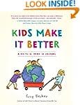 Kids Make It Better: A Write-in, Draw...
