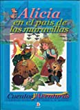 Alicia En El Pais De Las Maravillas /  Alice's Adventures in Wonderland (Cuentos Y Aventuras) (Spanish Edition)