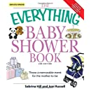 The Everything Baby Shower Book Throw A Memorable Event For Mother To Be Everything Parenting