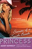 Secrets of a South Beach Princess (0425211967) by Kennedy, Mary