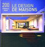 echange, troc Vranckx/Conesa - 200 Conseils pour le Design de Maisons