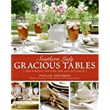 Southern Lady: Gracious Tables: The Perfect Setting for Any Occasion ~ Phyllis Hoffman