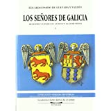 Los Señores de Galicia: Tenentes y Condes de Lemos en la Edad Media: 2 (Galicia Histórica. Instituto de Estudios...