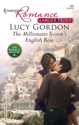 Image for The Millionaire Tycoon's English Rose (Harlequin Romance: the Rinucci Brothers)