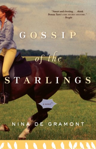 The Gossip of the Starlings by Nina de Gramont