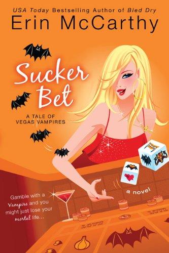 Image of Sucker Bet ( Vegas Vampires, Book 4)